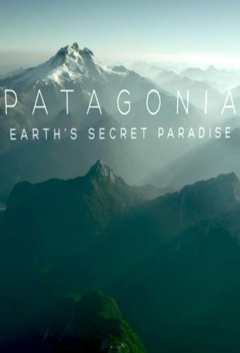 Patagonia: Earth's Secret Paradise next episode air date poster