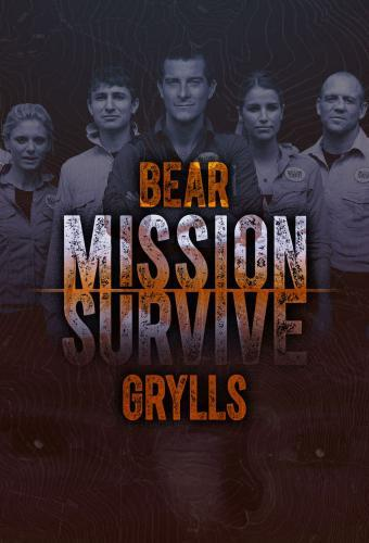 Bear Grylls: Mission Survive next episode air date poster