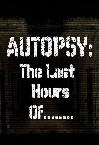Autopsy: The Last Hours Of... next episode air date poster