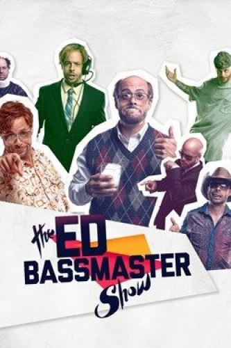 The Ed Bassmaster Show next episode air date poster