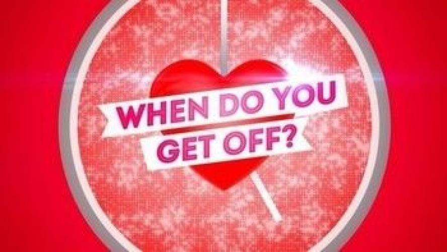 When Do You Get Off? next episode air date poster