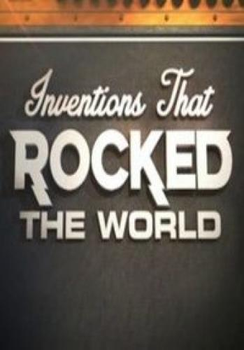 Inventions That Rocked the World next episode air date poster