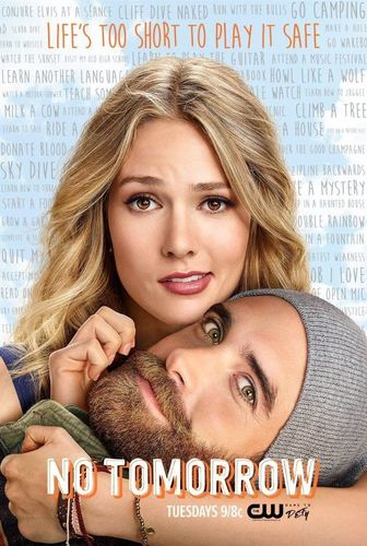 No Tomorrow next episode air date poster