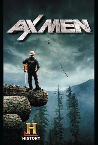AX Men: Logged and Loaded next episode air date poster