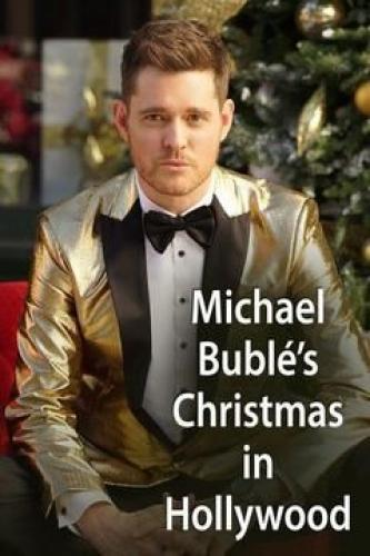 Michael Bublé's Christmas in Hollywood next episode air date poster