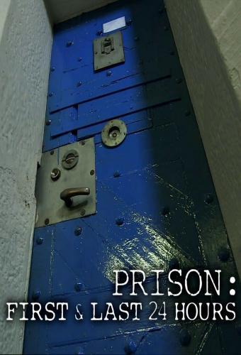 Prison: First & Last 24 Hours next episode air date poster