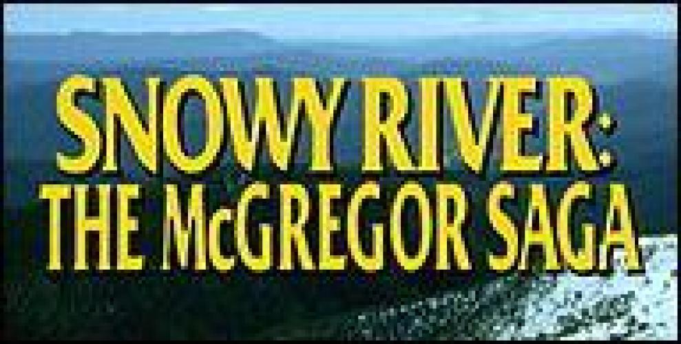 Snowy River: The McGregor Saga next episode air date poster