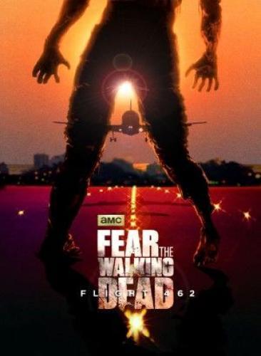 Fear the Walking Dead: Flight 462 next episode air date poster
