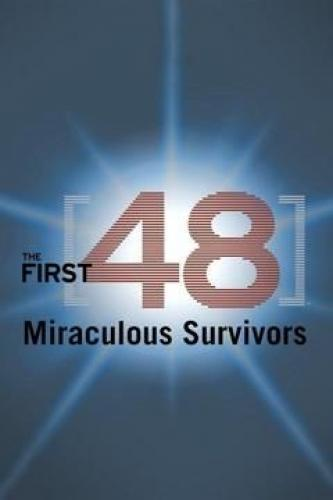 The First 48: Miraculous Survivors next episode air date poster