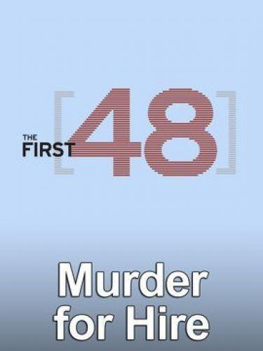 The First 48: Murder for Hire next episode air date poster