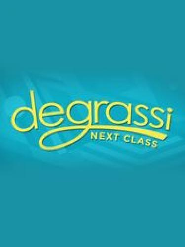 Degrassi: Next Class next episode air date poster
