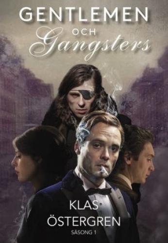 Gentlemen & Gangsters next episode air date poster