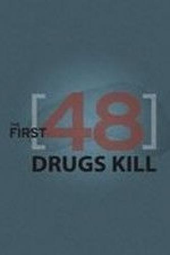 The First 48: Drugs Kill next episode air date poster