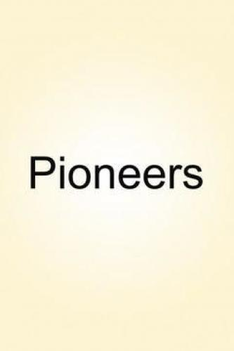 Pioneers next episode air date poster