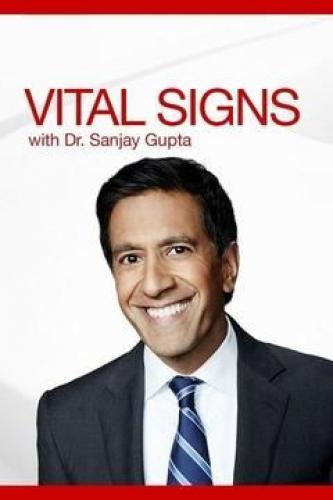 Vital Signs with Dr. Sanjay Gupta next episode air date poster