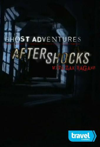 Ghost Adventures: Aftershocks next episode air date poster