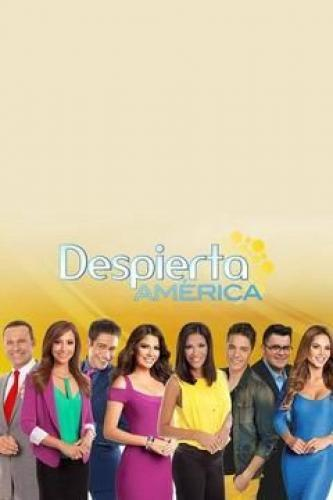 ¡Despierta América! next episode air date poster