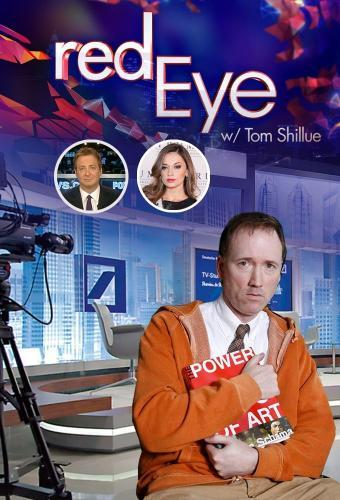 Red Eye w/ Tom Shillue next episode air date poster