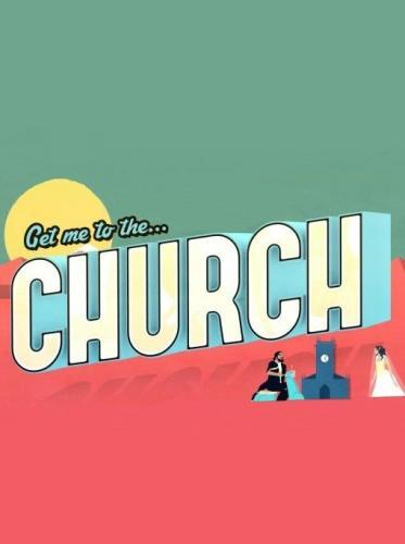 Get Me to the Church next episode air date poster