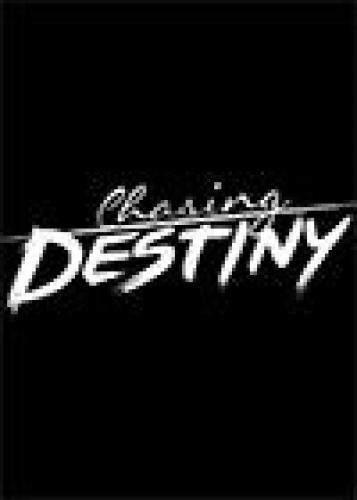 Chasing Destiny next episode air date poster