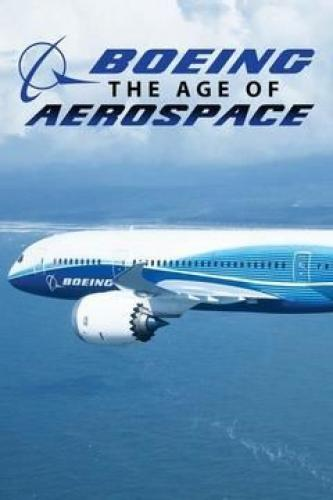 The Age of Aerospace next episode air date poster