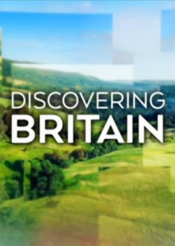 Discovering Britain next episode air date poster