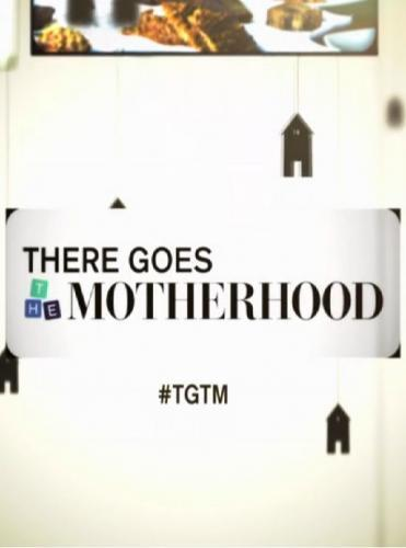 There Goes the Motherhood next episode air date poster