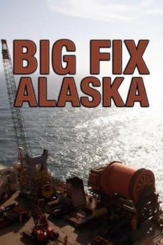 Big Fix Alaska next episode air date poster
