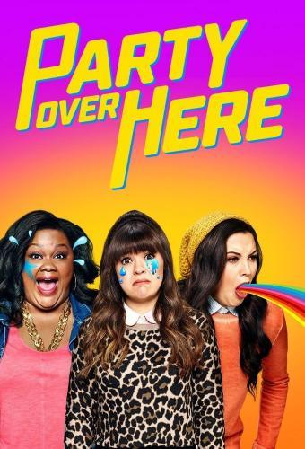Party Over Here next episode air date poster