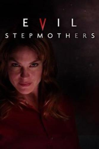 Evil Stepmothers next episode air date poster