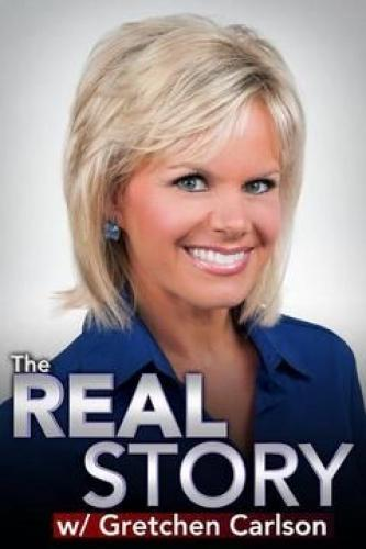 The Real Story with Gretchen Carlson next episode air date poster