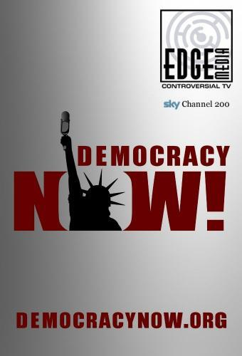 Democracy Now! next episode air date poster
