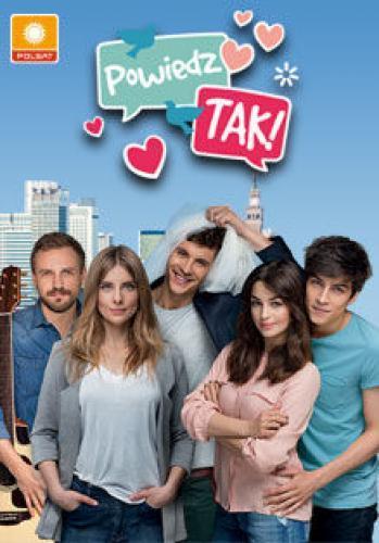 Powiedz Tak next episode air date poster