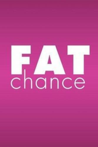 Fat Chance next episode air date poster
