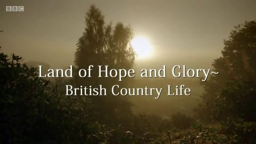 Land of Hope and Glory - British Country Life next episode air date poster