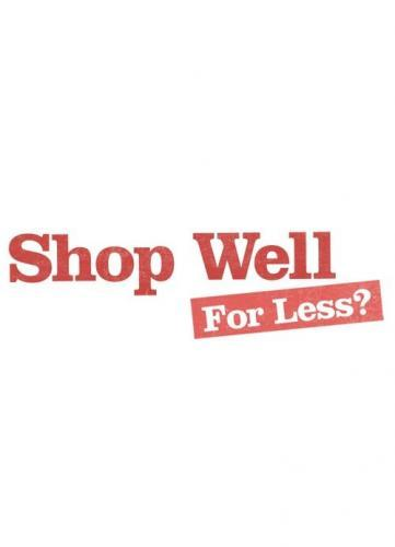 Shop Well for Less? next episode air date poster