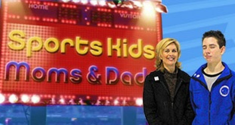 Sports Kids Moms & Dads next episode air date poster