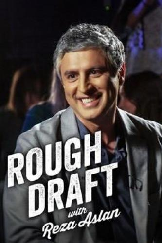 Rough Draft with Reza Aslan next episode air date poster