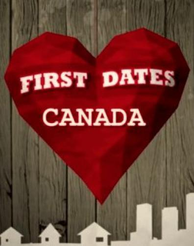 First Dates Canada next episode air date poster