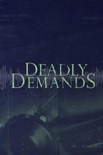 Deadly Demands next episode air date poster