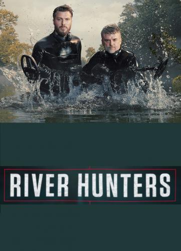 River Hunters Season 1 Air Dates & Countdown