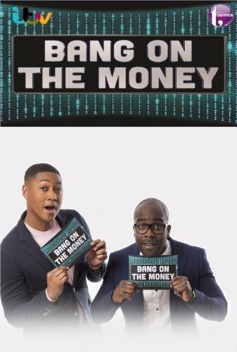 Bang on the Money next episode air date poster