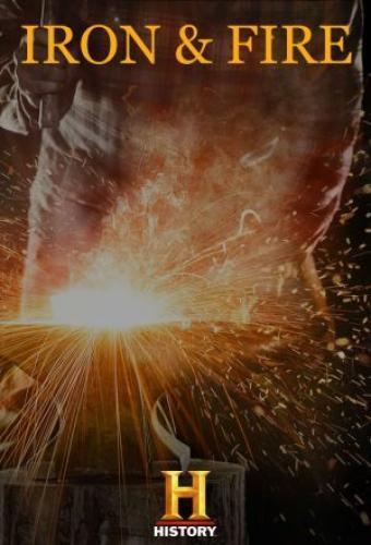 Iron & Fire next episode air date poster