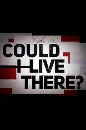 Could I Live There? next episode air date poster