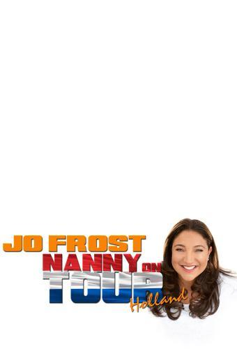 Jo Frost: Nanny on Tour next episode air date poster