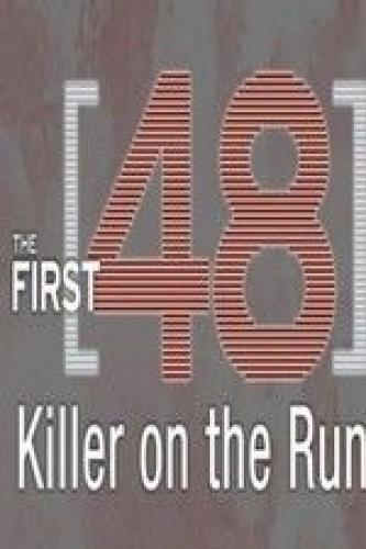 The First 48: Killer on the Run next episode air date poster