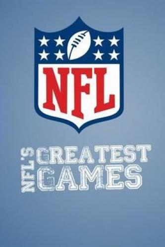 NFL's Greatest Games next episode air date poster