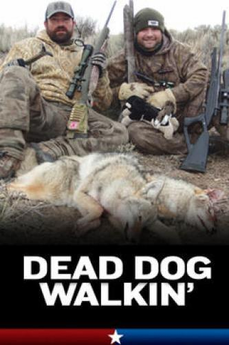 Dead Dog Walkin' next episode air date poster