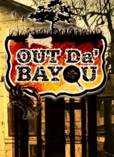 Out Da' Bayou next episode air date poster