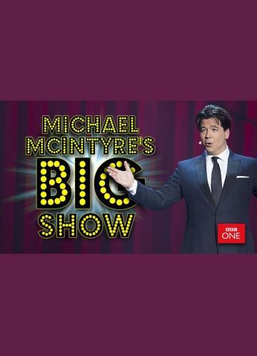 Michael McIntyre's Big Show next episode air date poster